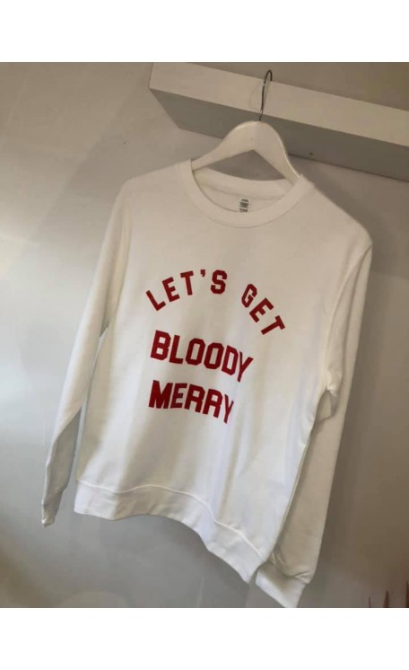 """Lets Get Bloody Merry"" 